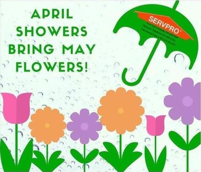 Why SERVPRO April Showers Bring May Flowers